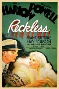 Reckless is a 1935 American musical film directed by Victor Fleming and starring Jean Harlow, William Powell and Franchot Tone. The story was based on the scandal of the 1931 marriage between torch singer Libby Holman and tobacco heir Zachary Smith Reynolds and his subsequent alleged suicide.  Reckless was initially titled Woman Called Cheap and Joan Crawford was cast as the lead.