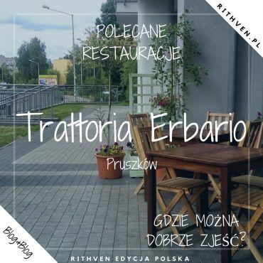 Restauracja Trattoria Erbario w Pruszkowie
