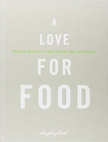 A Love for Food: Amazon.co.uk: Daylesford