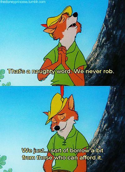 Robin Hood Disney- I love this movie lol