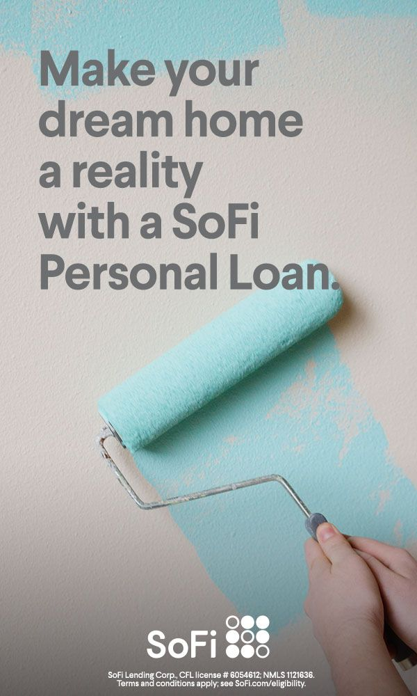 Home Renovations Meet Sofi Personal Loans Low Fixed Rates And No