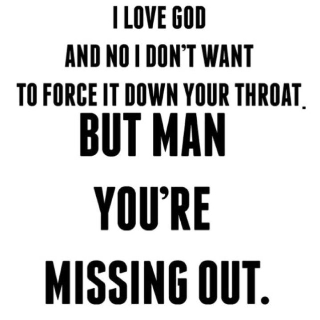 .: You Re Missing, Christian, Inspiration, Quotes, Faith, Jesus, Truth, So True, I Love God