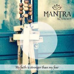 MANTRA: My faith is stronger than my fear