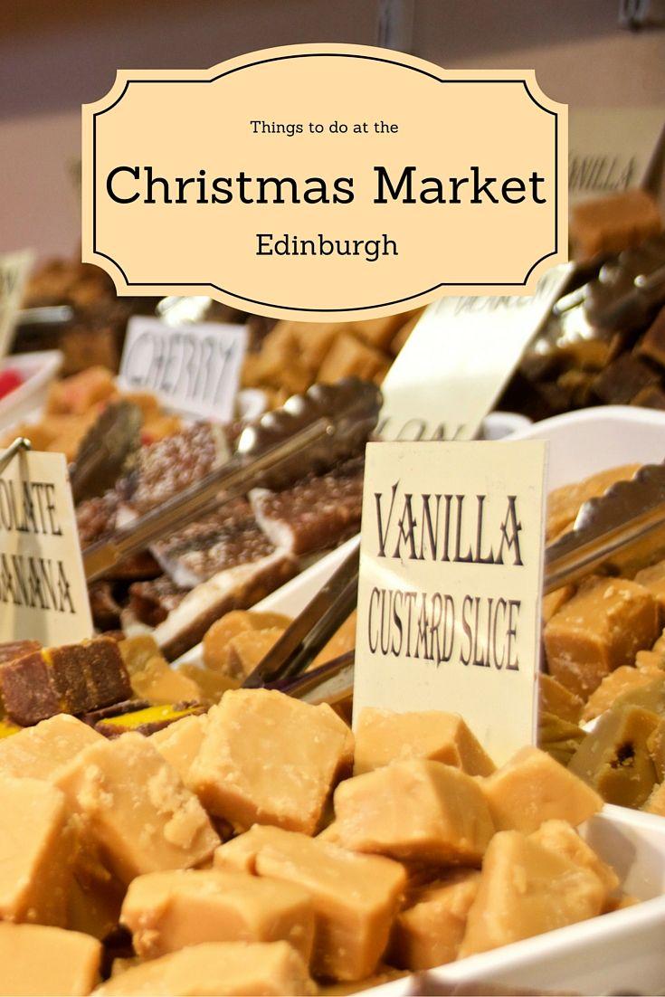 The best parts of the Edinburgh Christmas Market!