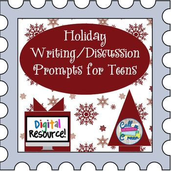 Holiday Writing/Discussion Prompts for Teens - Google Driv