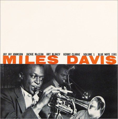 "Miles Davis, vol. 1   Label: Blue Note 1501   12"" LP 1955   Design: John Hermansader   Photo: Francis Wolff"