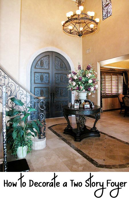 Story Foyer Decorating Pictures : How to decorate a two story foyer tall ceilings foyers