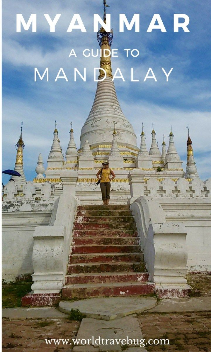 Mandalay -the name alone conjures something magical, exotic, a place shrouded in mystery that you long to discover…