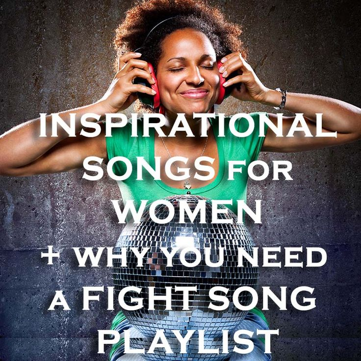 This list of inspirational songs for women was hand-selected to empower, inspire, and motivate you in the best of times and in the worst of times. Listen...