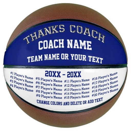 Blue and White Basketball Coach Gifts, Personalized Basketball Balls in Your Team colors. CLICK: http://www.zazzle.com/z/3k9u9 ALL Player's Names, Team, Coach, 8 text boxes. Change to YOUR TEAM COLORS. Best gifts for basketball coaches. Lots More personalized basketball gifts for coaches and players HERE: http://www.zazzle.com/littlelindapinda/gifts?cg=196808750908670951&rf=238147997806552929 Call Zazzle Designer Linda for HELP and or Basketball coach gift design CHANGES:239-949-9090