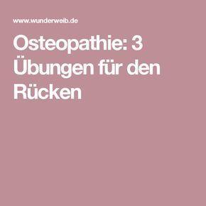 Osteopathie: 3 Übungen für den Rücken
