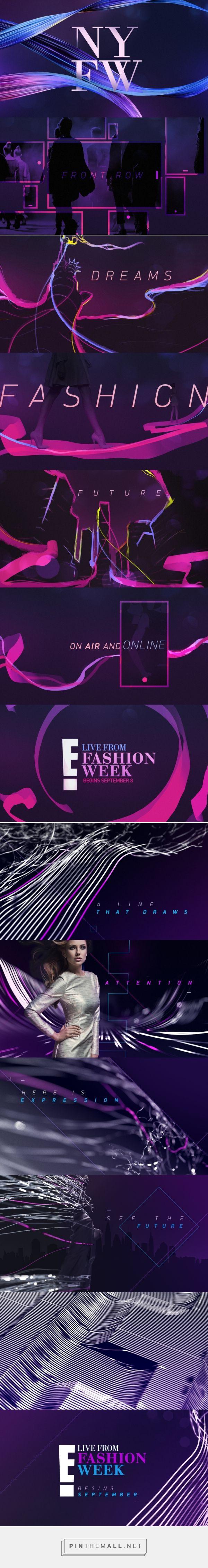 E! | New York Fashion Week on Behance - created on 2017-08-18 19:48:55