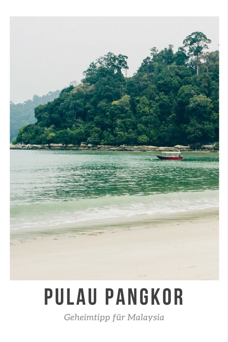 Pulau Pangkor – Geheimtipp für Malaysia