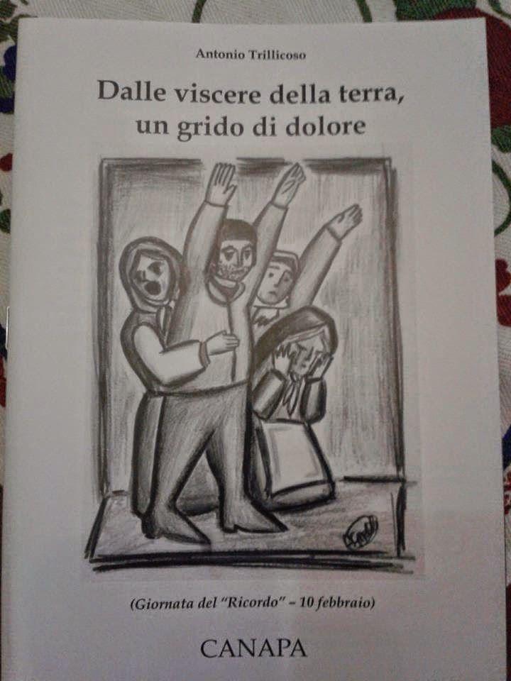'DALLE VISCERE DELLA TERRA, UN GRIDO DI DOLORE' di Antoniio Trillicoso