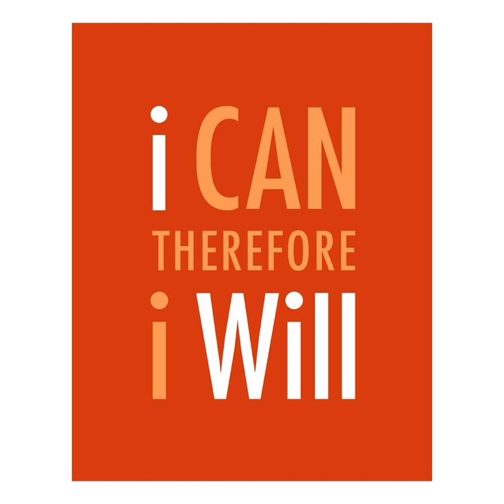 I Can I Will.S'Mores Bar, Tattoo Quotes, Inspiration Motivation, Things Christ, So True, Sayings Thinking, Bar Exams