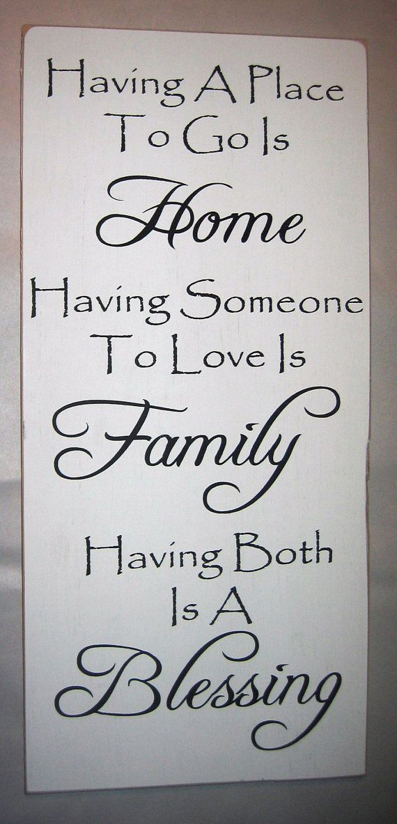Having A Place To Go Is Home Having Someone by CottageSignShoppe