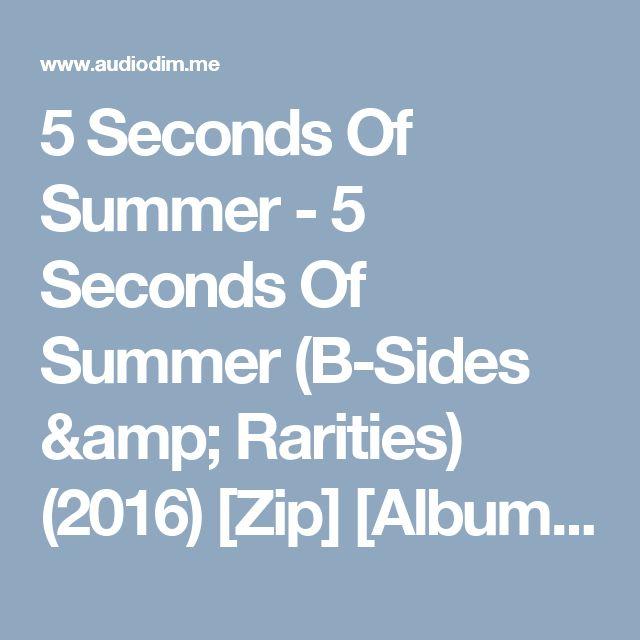 5 Seconds Of Summer 5 Seconds Of Summer B Sides Rarities