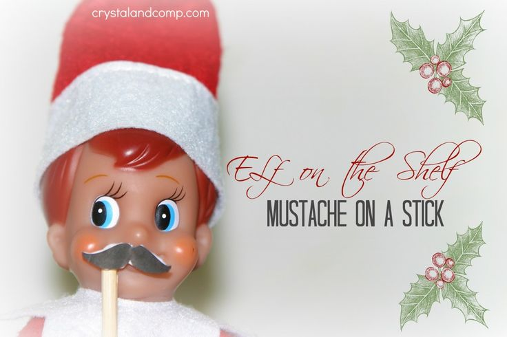 elf on the shelf mustache printable