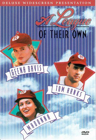 """A League of their Own """"There's no crying in baseball!"""""""
