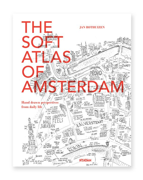 An extraordinary guide or a unique souvenir: 'The Soft Atlas of Amsterdam' by Jan Rothuizen, full of original drawings of Amsterdam.