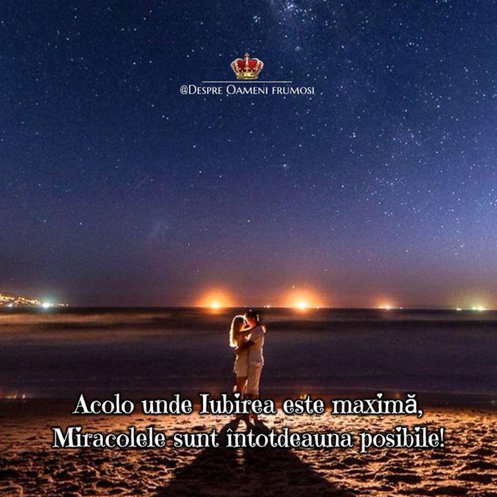 Acolo unde IUBIREA este MAXIMĂ Miracolele sunt ÎNTOTDEAUNA posibile!  GÂNDIȚI frumos SIMȚIȚI frumos TRĂIȚI frumos!  Zi frumoasă prieteni... plină de Iubire... Trăire... și de Oameni frumoși! _______________ The most beautiful posts / Cele mai frumoase postări   Despre Oameni frumosi  - pagina ta de frumos   http://ift.tt/2xyywKb  - arhiva cu peste 400 de postări... una mai frumoasă ca alta!