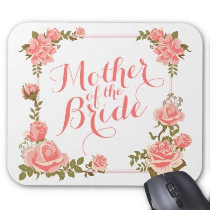 #Mother of the Bride Elegant Wreath Mousepad - #elegant #gifts #stylish #giftideas #custom