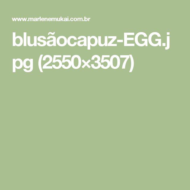 blusãocapuz-EGG.jpg (2550×3507)