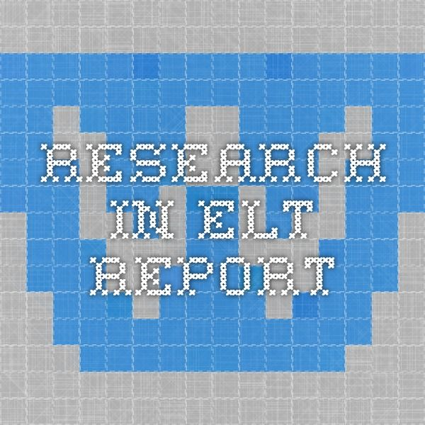 Research in ELT Report