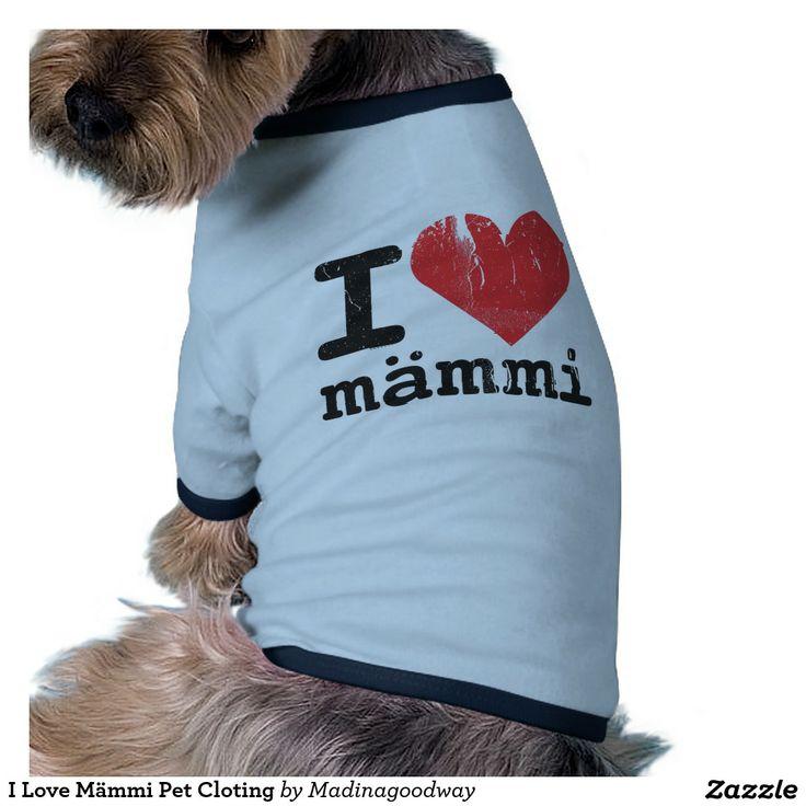 http://www.tkqlhce.com/click-7500981-11685224?url=http%3A%2F%2Fwww.zazzle.com%2Fi_love_mammi_pet_cloting_pet_shirt-155954677024334596%3FCMPN%3DShoppingCJ%26rf%3D238281794155641689&cjsku=z155954677024334596