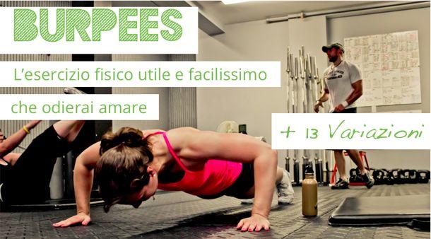 Quando parlo di esercizi con i miei amici che fanno cross-training un nome viene sempre fuori: burpee. Quali sono i benefici dei burpees ? Come si fanno ?