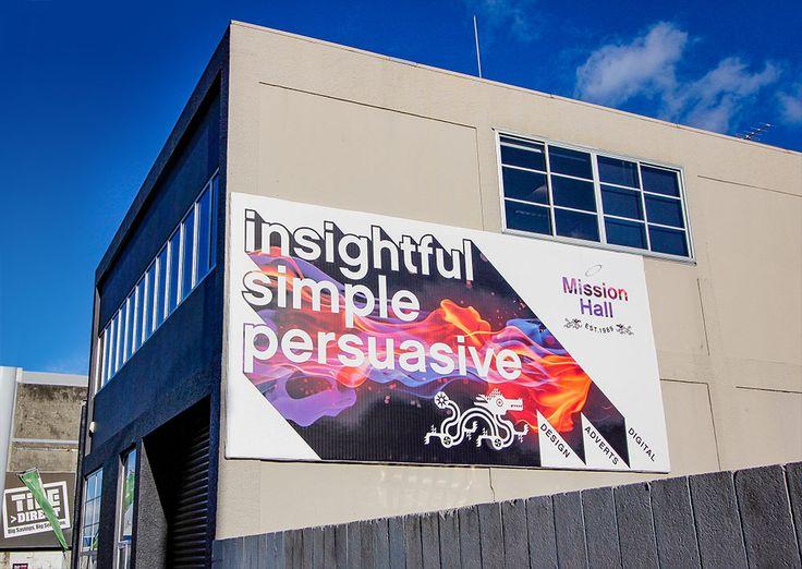 Billboard design Insightful – Simple –Persuasive. Mission Hall Wellington New Zealand