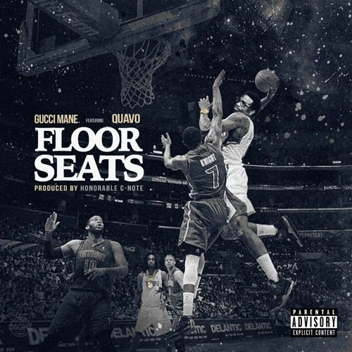 Gucci Mane - Floor Seats Feat. Quavo (Prod. By Honorable C.N.O.T.E)