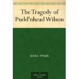 The Tragedy of Pudd'nhead Wilson (Kindle Edition)By Mark Twain