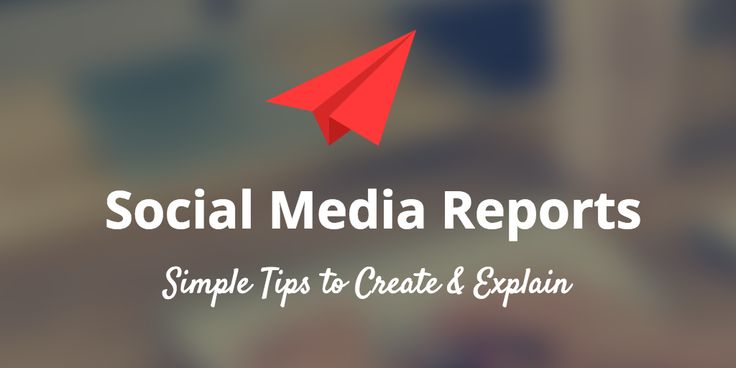 How to Create a Social Media Report and Explain It to Your Boss or Client - BufferSocial