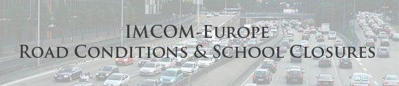 IMCOM-Europe Road Conditions & School Closures