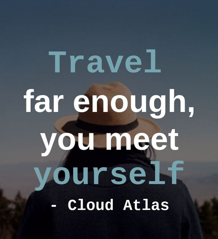 Travel far enough,you meetyourself- Cloud Atlas