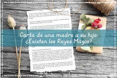 Carta de una madre a su hijo: ¿Existen los Reyes Magos? https://www.montessoriencasa.es/existen-los-reyes-magos/