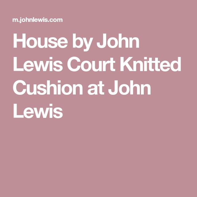 House by John Lewis Court Knitted Cushion at John Lewis