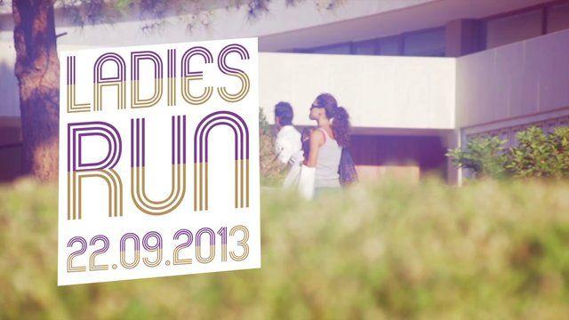 LADIES RUN 2013 OFFICIAL VIDEO