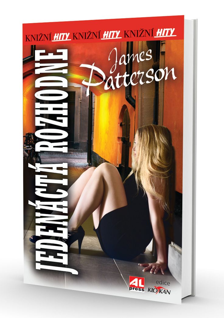 Jedenáctá rozhodne - Patterson James http://www.alpress.cz/jedenacta-rozhodne-1/