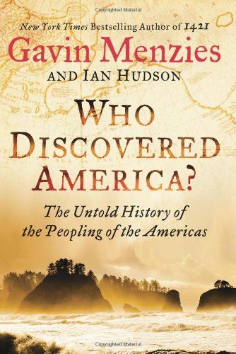 Who Discovered America?: The Untold History of the Peopling of the Americas by Gavin Menzies http://www.amazon.co.uk/dp/006223675X/ref=cm_sw_r_pi_dp_iWiyub0D2YKP8