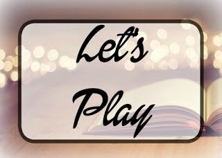 A Bookish Lifestyle: Let's Play