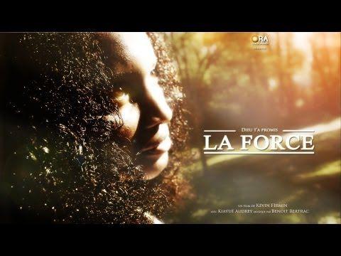 Film Chrétien : La Force - YouTube