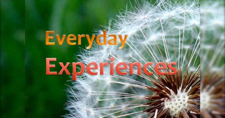Everyday Experiences