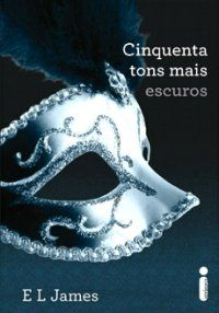 Cinquenta Tons mais escuros - E. L. James