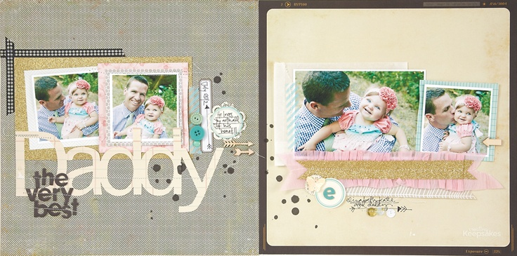 The Very Best Daddy layout by Maggie Holmes, created for Scrapbooking Boys & Men special issue of Creating Keepsakes magazine http://www.creatingkeepsakes.com/issues/Scrapbooking_Boys_and_Men