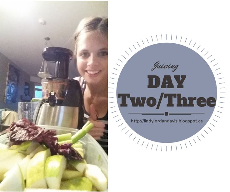 My 7 Days of Clean Eating and Juicing - Day 2 & 3  So much fun!!! http://lindyjordandavis.blogspot.ca  #nutrition #healthyrecipe #juicing #masticatingjuicer
