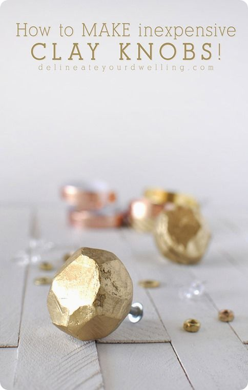 DIY Home Decor | It's no secret that Anthropologie has the prettiest hardware. But who can afford $10 a knob when you've several furniture pieces? Instead grab some clay and make your own faceted gold knobs for less than $1 a piece!