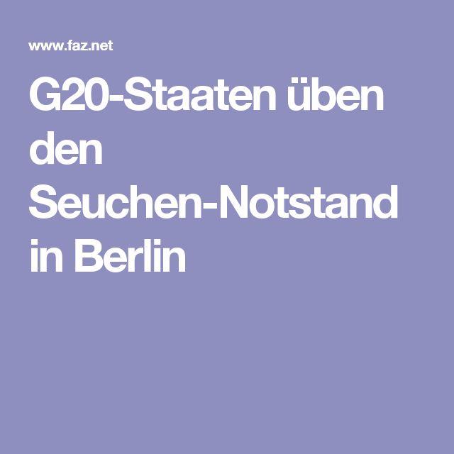 G20-Staaten üben den Seuchen-Notstand in Berlin