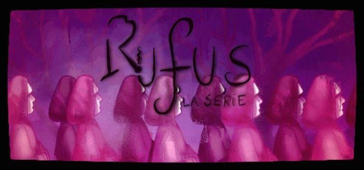 Rufus la serie